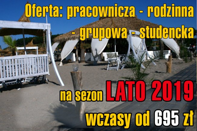 Bułgaria - Lato 2019 - promocja familijna, studencka, grupowa, pracownicza